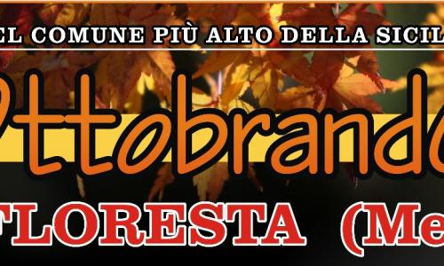 Domenica 9 Ottobre 2016 – Ottobrando a Floresta (ME)