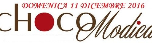 ChocoModica 2016 – Domenica 11 Dicembre 2016