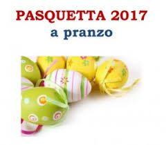 Pranzo di Pasquetta – 17 Aprile 2017