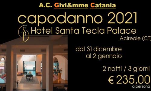 Capodanno 2021 – Hotel Santa Tecla Palace